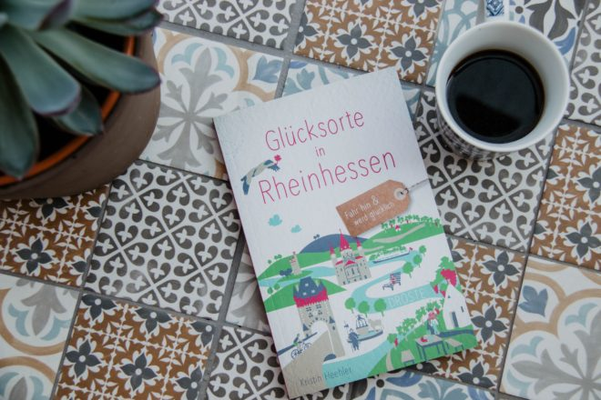Glücksorte Rheinhessen Buch Tipp Rezension